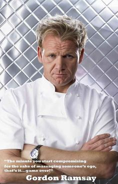 """A great poster of Chef Gordon Ramsay! """"The minute you start compromising for the sake of massaging someone's ego, that's it...Game Over!"""" Ships fast. 11x17 inches. Need Poster Mounts..?"""