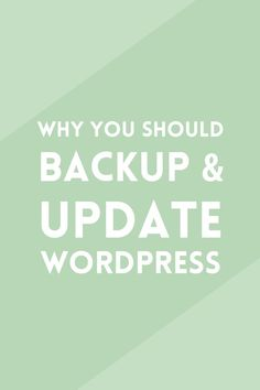 Learn why it's important to back up and upgrade WordPress if you want to keep it safe from hackers and prevent losing all your files.