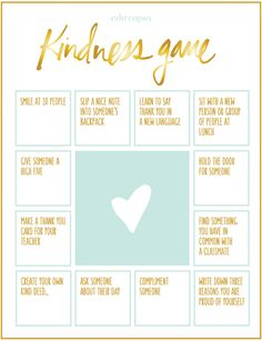 """The Kindness Game. Use this bingo-style """"Kindness Game"""" to encourage random acts of kindness in your classroom. This activity works with all ages, and can be a terrific complement to a unit for National Bullying Prevention Month (October). Kindness Projects, Kindness Activities, Teaching Kindness, Anti Bullying Activities, Leadership Activities, Sensory Activities, Winter Activities, Social Emotional Learning, Social Skills"""