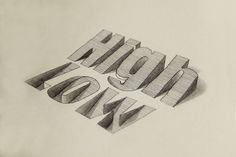 High/low 3D Type | by Lex Wilson