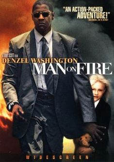 Man on Fire.