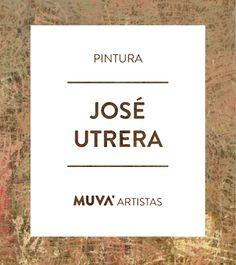 Jose Utrera, pintor,escultor, muralista y grabador. Expone desde 1995 y participa en numerosas muestras colectivas del país y el exterior en las que ha recibido premios y distinciones. Actualmente reside y trabaja en Villa Allende, Córdoba. #MUVAArtistas