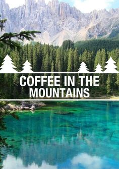Coffee & mountains, the perfect combination. #inspiration #quotes #wilderness #adventure #explore #nature