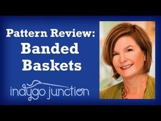 Fabric Baskets - Pattern Review - Amy Barickman for Indygo Junction
