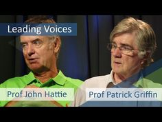 Leading Voices - Prof John Hattie and Prof Patrick Griffin Visible Learning, Success Criteria, Formative Assessment, Teacher Hacks, Differentiation, School Classroom, Primary School, Professor, The Voice