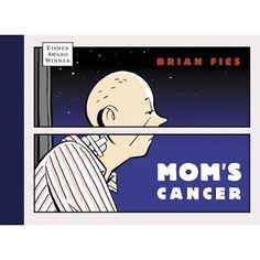 Mom's Cancer, reviewed by Gina Ruiz