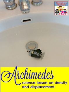 Archimedes lesson, science lesson for early elementary on density and displacement