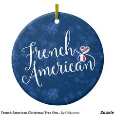 French American Christmas Tree Ornament, #FranceWe have a wide range of ancestry, city and country design Christmas and holiday ornaments available!