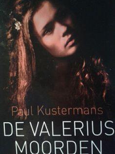 De valerius moorden van paul kustermans, een bijzonder spannend boek in een vorm geschreven dat amper voor komt, en dat nogsteeds niet doet.