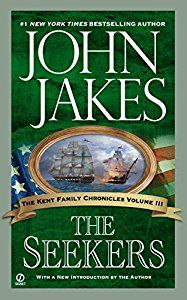 The Seekers (Kent Family Chronicles,... book by John Jakes