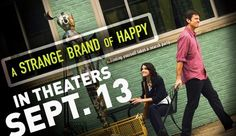 Christian Romantic Comedy A Strange Brand Of Happy Coming Soon To Theaters!