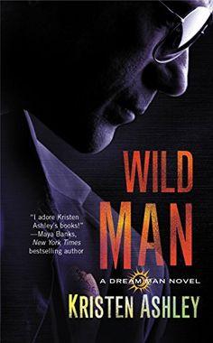 Wild Man (The Dream Man Series Book 2) by Kristen Ashley http://www.amazon.com/dp/B00AHFJAHW/ref=cm_sw_r_pi_dp_LCNuwb0HV7K32