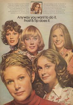 1972 advertising - Clairol Frost & Tip hair color Pretty girls PRINT AD Clipping Pretty Girls, Cute Girls, Waist Length Hair, 70s Hair, Pretty Hair Color, First Haircut, Beauty Ad, Hair Color For Women, Seventeen Magazine