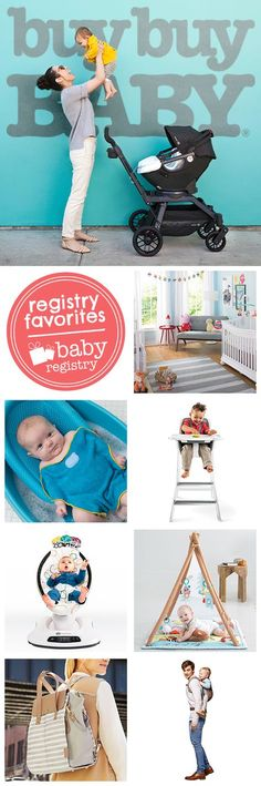 You umm x can get all your new baby must-haves at one place: buybuy Baby. Start your registry today.