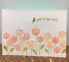 You're the best by - Cards and Paper Crafts at Splitcoaststampers Handmade Greetings, Greeting Cards Handmade, Card Making Inspiration, Making Ideas, Free Printable Cards, Printables, Embossed Cards, Get Well Cards, Pretty Cards
