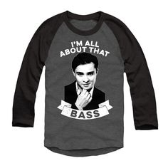 "Ed Westwick's ""I'm All About That Bass"" Merch **SHIPS WORLDWIDE**  Are you All About Chuck Bass?  I've designed this LIMITED EDITION tee and sweatshirt for all of you! XOXO, Ed."