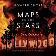 Soundtrack Review: Maps To The Stars by Howard Shore
