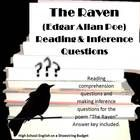 """A two part set of questions for use with the poem """"The Raven"""" by Edgar Allan Poe.  The first part is reading comprehension questions and the second is on making inferences with support from the text. $"""