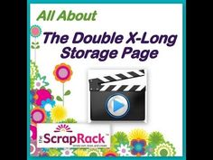 "Learn all about the ScrapRack Double X-Long Storage Page.  Join Tiffany Spaulding for this brief video presentation. It's time to ""Tiffanize your craft supplies."""