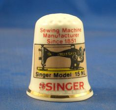 Fine China Thimble Singer Sewing Machine Model 15 NL | eBay
