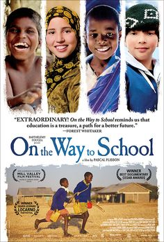 on the way to school documentary - a great one for the whole family.