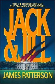 Love The Stacks - Jack and Jill (Alex Cross) by James Patterson, $3.00 (http://www.lovethestacks.com/jack-and-jill-alex-cross-by-james-patterson/)