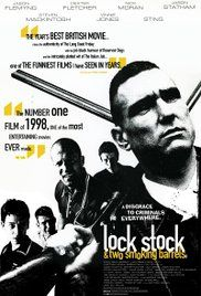 Lock, Stock and Two Smoking Barrels (1998) 7/10 A good film. I like all the seperate groups leading to one another and towards the end eventually wiping each other out apart from a few survivors. Jason Statham and Vinnie Jones are both awesome in this.