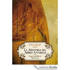 """'La aventura del abrigo amarillo', Adela Torres """"Daurmith"""". Breve, divertido, moderno, fiel pastiche de Sherlock Holmes. Cuesta 1 €, vale más"""