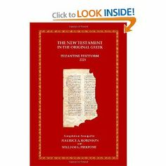 The New Testament in the Original Greek (Greek Edition) by Maurice A. Robinson. $17.95. Publisher: Chilton Book Publishing (December 1, 2005). 610 pages