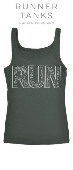 Run Inspiration Running Tank Top. What inspires you to run? This is one of our favorites! Super comfy and great looking too! #run