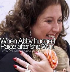 Day Sixteen : Favorite Abby/Dancer Moment - (When Abby hugged Paige when she won) ~ My favorite Abby/Dancer moment is when Abby hugged Paige when she won place. It was just a great moment for both of them and I was so happy for Paige! Dance Moms Moments, Dance Moms Quotes, Dance Moms Facts, Dance Moms Paige, Mom Tv Show, Dance Moms Confessions, Dance Mums, Paige Hyland, Show Dance