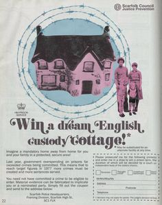 Scarfolk Council: 'Win A Cottage' Sunday Supplement Advertisement this fucking real! Dream English, Public Information, Ladybird Books, Illustrations, Twisted Humor, Comic Book Covers, Book Title, Pulp Fiction, New Wave