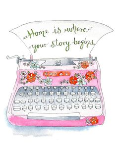 "Items similar to Typewriter Typography Illustration Art Print Pink "" Home"" Poster x Vintage Style on Etsy Illustrations, Illustration Art, Logo Floral, Vintage Typewriters, Home Quotes And Sayings, Nice Quotes, Work Inspiration, Positive Inspiration, Painting Inspiration"