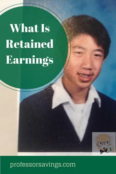 learn what is retained earnings in 2 minutes #investment #investing #money Click=>> http://professorsavings.com/learn-retained-earnings-2-minutes-2/?utm_content=bufferecc54&utm_medium=social&utm_source=pinterest.com&utm_campaign=buffer