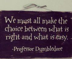 ~Professor Dumbledore