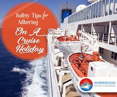 Safety Tips To Adhere To Before A Cruise Holiday
