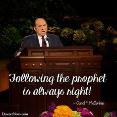 Following the prophet is always right. - Carol F. McConkie | #ldsconf Prophet Quotes, Lds Quotes, Religious Quotes, Great Quotes, Mormon Quotes, Qoutes, President Thomas S Monson, Mormon Messages, Follow The Prophet