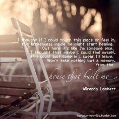 "Miranda Lambert - ""The House that Built Me"""