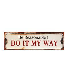 Look at this #zulilyfind! 'My Way' Sign #zulilyfinds