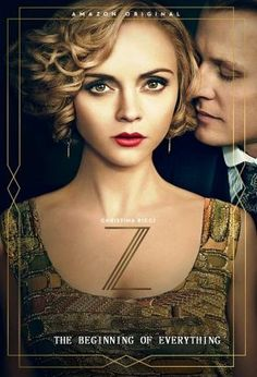 Z - The Beginning of Everything (2017) / S: 1 / Ep. 10 / Biography | Drama / Starring Christina Ricci as Zelda Fitzgerald, Z: The Beginning of Everything' reveals the highs and lows of Zelda Fitzgerald's life with her husband F. Scott Fitzgerald