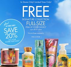 Free Full-Size Signature Collection Item – No Purchase Required @ Bath & Body Works - Hot Deals For the hottest deals check us out at www.hotdeals.com or on FB! www.facebook.com/hotdealscom