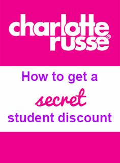 How to get a secret student discount at Charlotte Russe