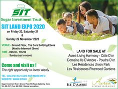 Sugar Investment Trust - SIT Land Expo 2020: Come & Visit us: The Right Opportunity to Invest Wisely. Tel: 406 4747 / 54 21 62 16