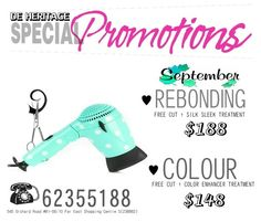 DE HERITAGE September Specials!  Call 6235 5188 and make an appointment now! Visit De Heritage at 545 Orchard Road #B1-06/10 Far East Shopping Centre S(238882).