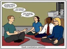 Geek Meditation Center :)