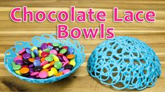 Making Chocolate Lace Bowls: Bowls Made of Chocolate by Cookies Cupcakes...