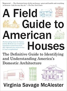 A Field Guide to American Houses (Revised): The Definitive Guide to Identifying and Understanding America's Domestic Architecture by Virginia Savage McAlester - Knopf Interior Design Books, Interior Design Business, Book Design, Architecture Student, Amazing Architecture, Architecture Interiors, Victorian Architecture, Residential Architecture, Contemporary Architecture