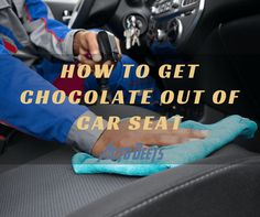 Discover here how can you get out the stain of your favorite chocolate to your car's seats. A simple ways to do it by Auto Deets, read full article here.  #HowToGetChocolateOutOfCarSeat   http://bit.ly/2eNoYE8