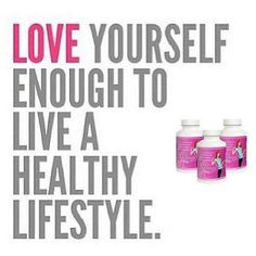 Love yourself enough to live a healthy lifestyle!