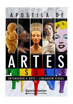Apostila de Artes Visuais (revisada e ampliada 2014) by Garcia Junior via slideshare